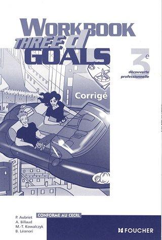 Three D Goals Workbook 3e DP Corrigé