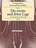 Das Geigen-Schulwerk: Die zweite und dritte Lage mit Einbeziehung der halben Lage. Band 3. Violine.: Die zweite und dritte Lage mit Einbeziehung der halben Lage. Band 3. Violine. ED 2203