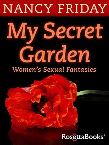 My Secret Garden: Women's Sexual Fantasies (English Edition)