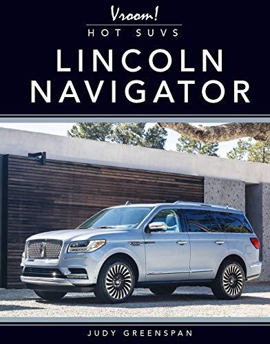 Lincoln Navigator (Vroom! Hot SUVs) (English Edition)