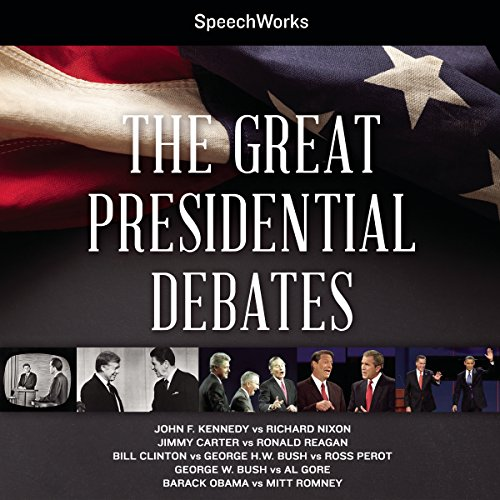 The Great Presidential Debates                   By:                                                                                                                                 SpeechWorks - compilation                               Narrated by:                                                                                                                                 John F. Kennedy,                                                                                        Richard Nixon,                                                                                        Jimmy Carter,                   and others                 Length: 7 hrs and 55 mins     3 ratings     Overall 5.0
