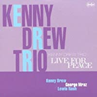 Live for Peace by Kenny Drew (2013-10-22)