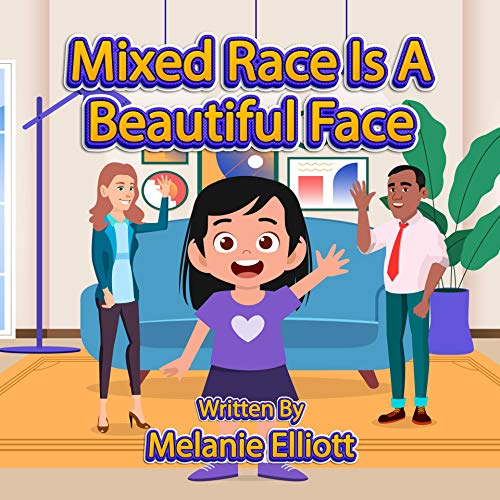 Mixed Race Is A Beautiful Face (English Edition)