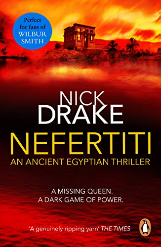 Nefertiti: (A Rahotep mystery) A compelling and evocative thriller set in Ancient Egypt that will keep you gripped! (Rai Rahotep 1) (English Edition)