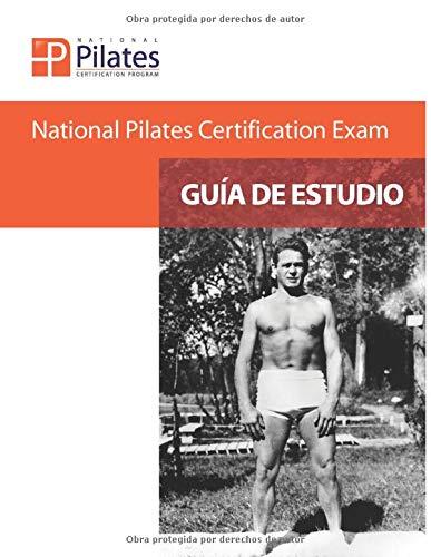 National Pilates Certification Exam - Guía De Estudio