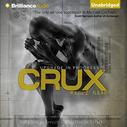 Crux Audiobook By Ramez Naam cover art