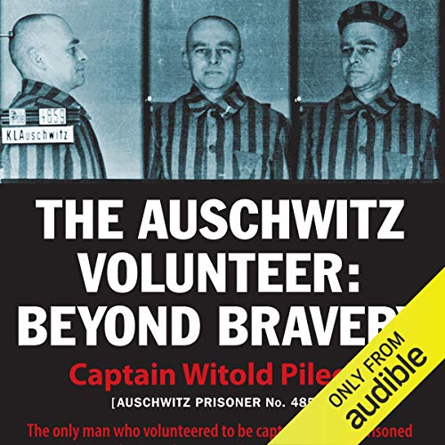 The Auschwitz Volunteer audiobook cover art