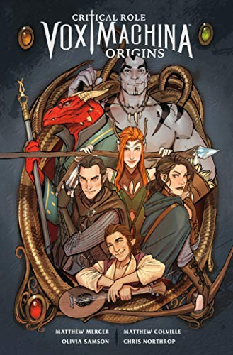 CRITICAL ROLE 01 VOX MACHINA ORIGINS