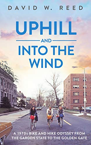 Uphill and Into the Wind (English Edition)
