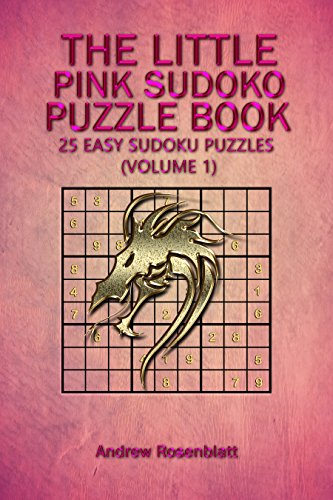 SUDOKU: THE LITTLE PINK SUDOKU PUZZLE BOOK: 25 EASY PUZZLES FOR BEGINNERS (Logic and Brain Teasers Humor Game Puzzle Party Book: 25 EASY SUDOKU PUZZLES ... LITTLE SUDOKU BOOK Book 2) (English Edition)