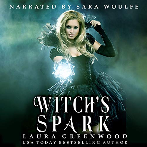 Witch's Spark Audiobook Laura Greenwood Thornheart Coven