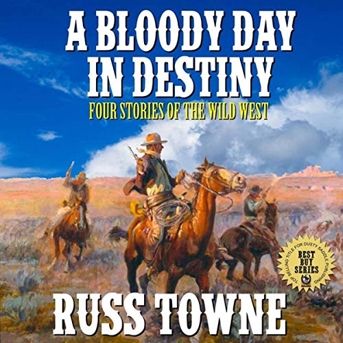 A Bloody Day in Destiny Audiobook By Russ Towne cover art