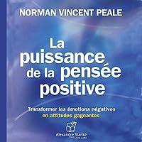 La puissance de la pensée positive livre audio