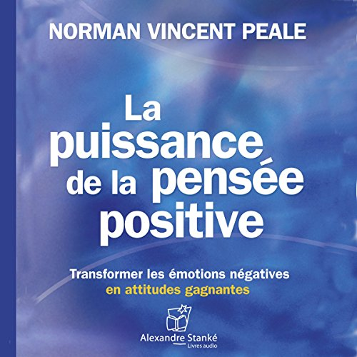 La puissance de la pensée positive audiobook cover art