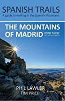 Spanish Trails - A Guide to Walking the Spanish Mountains - The Mountains of Madrid