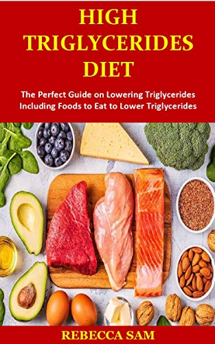 how to lower triglycerides through diet