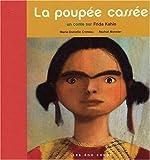 La Poupée cassée - Un conte sur Frida Kahlo