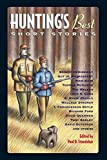 Hunting's Best Short Stories (Sporting's Best Short Stories series)