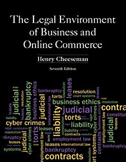 The Legal Environment of Business and Online Commerce (7th Edition)