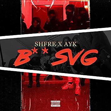 B** Svg (feat. Shfre)