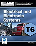 ASE Test Preparation - T6 Electrical and Electronic System (ASE Test Prep for Medium/Heavy Duty Truck: Electrical/Electronic Test T6)