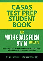 CASAS Test Prep Student Book for Math GOALS Form 917 M Level C/D
