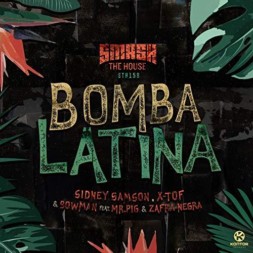 Bomba Latina (Extended Mix) [Explicit]