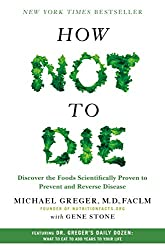 Three Books to Read If You're Curious About Going Vegan How Not To Die
