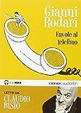 Favole al telefono lette da Claudio Bisio. Audiolibro. CD...