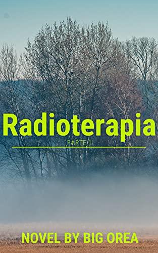 Radioterapia (Parte 1)