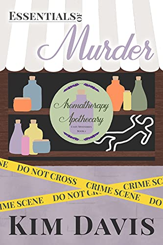 Essentials of Murder (Aromatherapy Apothecary Cozy Mysteries Book 1) by [Kim Davis, Kindred Ink Press]