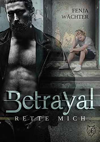 Betrayal - Rette mich