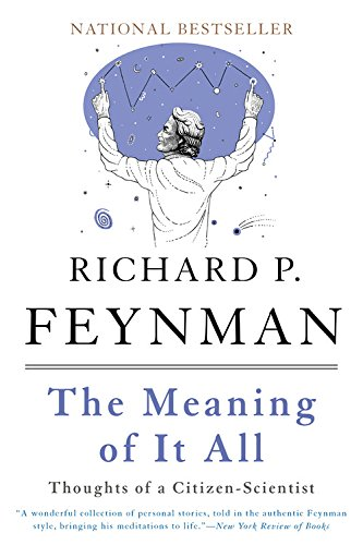 The Meaning of It All: Thoughts of a Citizen-Scientist