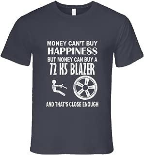 Money Cant Buy Happiness 1972 Chevy K5 Blazer Dark Distressed T Shirt