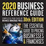The 2020 Business Reference Guide: The essential guide to pricing businesses and franchises