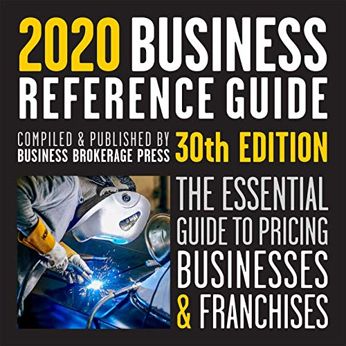 Compare Textbook Prices for The 2020 Business Reference Guide: The essential guide to pricing businesses and franchises  ISBN 9781732897120 by Tom West