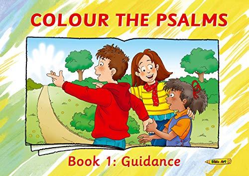 Colour the Psalms Book 1: Guidance (Bible Art)