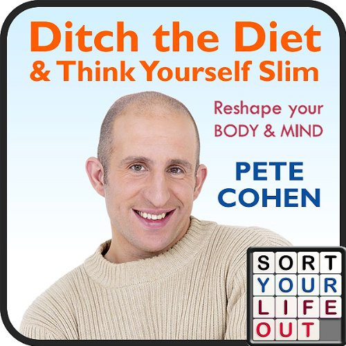Ditch the Diet and Think Yourself Slim audiobook cover art