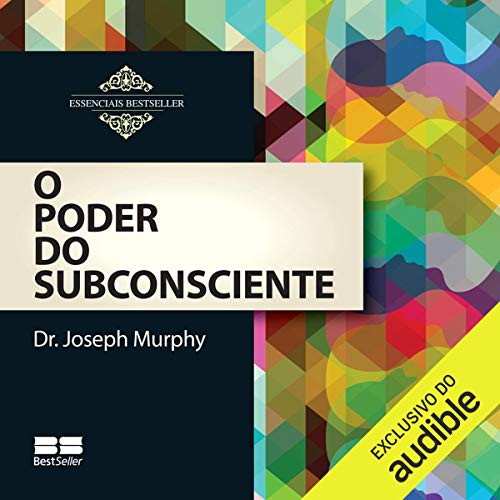 O poder do subconsciente [The Power of the Subconscious] audiobook cover art