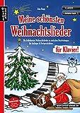 Meine schönsten Weihnachtslieder für Klavier! Die beliebtesten Weihnachtslieder in...
