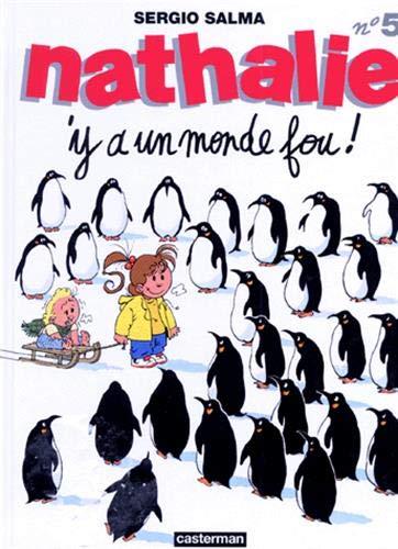 Nathalie, tome 5 : Y'a un monde fou!
