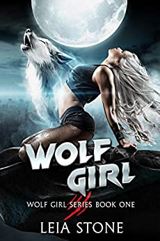 Wolf Girl by [Leia Stone]