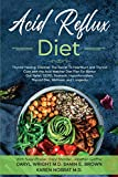 Acid Reflux Diet: Thyroid Healing: Discover The Secret To Heartburn and Thyroid Cure with the Acid Watcher Diet Plan For Better Gut Relief, GERD, Stomach, Hypothyroidism, Thyroid Diet, and Wellness