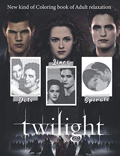 Twilight: Great Kind of Coloring Book with One Color for Stress Relieving for teens and adults!