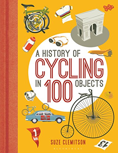 A History of Cycling in 100 Objects (English Edition)