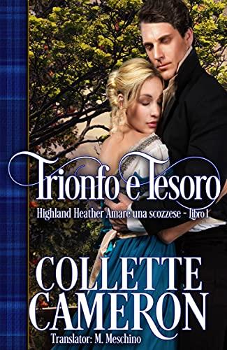 Collette Cameron - Highland Heather vol. 01 Trionfo e Tesoro (2021)
