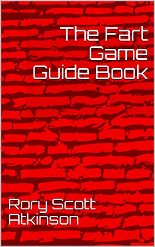 The Fart Game Guide Book (English Edition)