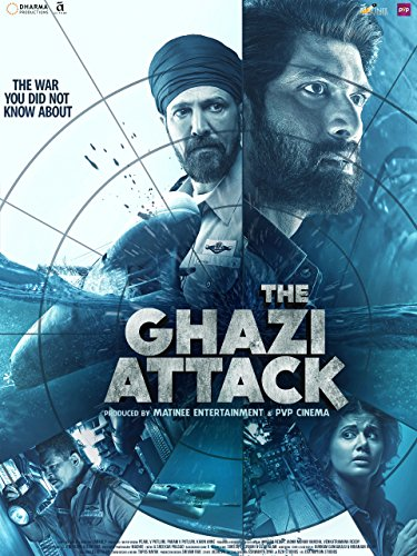 The Ghazi Attack (Hindi)