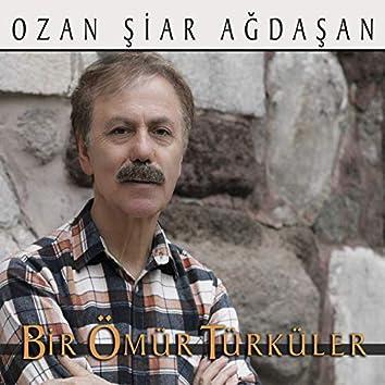 Bir Ömür Türküler