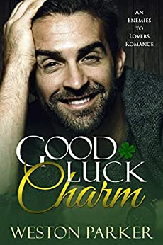 Good Luck Charm: A Single Mother Romance by [Weston Parker]